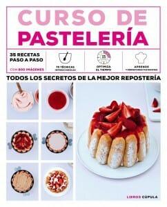 Este libro no sólo propone exquisitas recetas, sino que también es un buen recopilatorio de técnicas básicas de cocina para aprender a hacer la mejor pastelería.