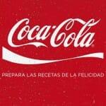 Coca Cola: prepara las recetas de la felicidad