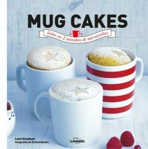 Portada de Mug Cakes, listos en 2 minutos de microondas