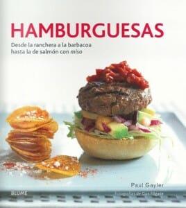 Portada de Hamburguesas: desde la ranchera a la barbacoa hasta la de salmón con miso