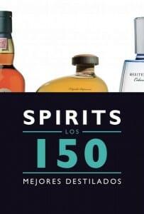 Portada de Spirits: los 150 mejores destilados