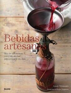 Portada de Bebidas artesanas: más de 100 recetas con y sin alcohol para preparar en casa