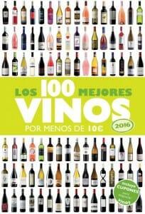 Portada de Los 100 mejores vinos por menos de 10 euros del 2016