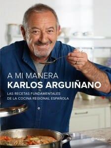 Portada de A mi manera: las recetas fundamentales de la cocina regional española