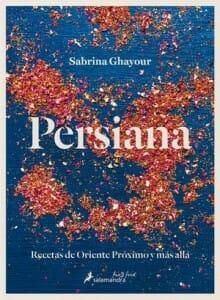 Portada de Persiana: recetas de Oriente Próximo y más allá