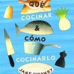 Qué cocinar y cómo cocinarlo