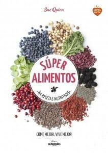 Portada de Súper alimentos: 64 recetas nutritivas
