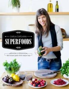 Portada de Superfoods: recetas y alimentos del futuro para vivir mejor hoy