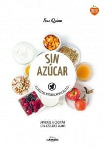 Portada de Sin Azúcar: 65 recetas naturalmente dulces