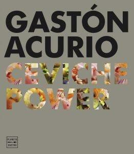 Portada de Ceviche Power de Gastón Acurio