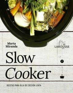 Portada de Slow Cooker: recetas para la olla de cocción lenta