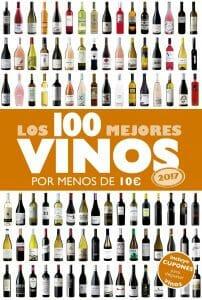 Portada de Los 100 mejores vinos por menos de 10 euros 2017