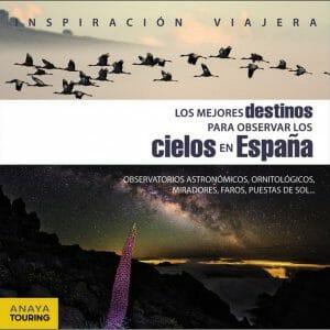 Portada de Los mejores destinos para observar los cielos de España
