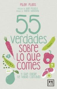 Portada de 55 verdades sobre lo que comes