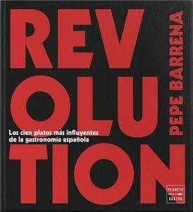 Portada de Revolution: los cien platos más influyentes de la gastronomía española
