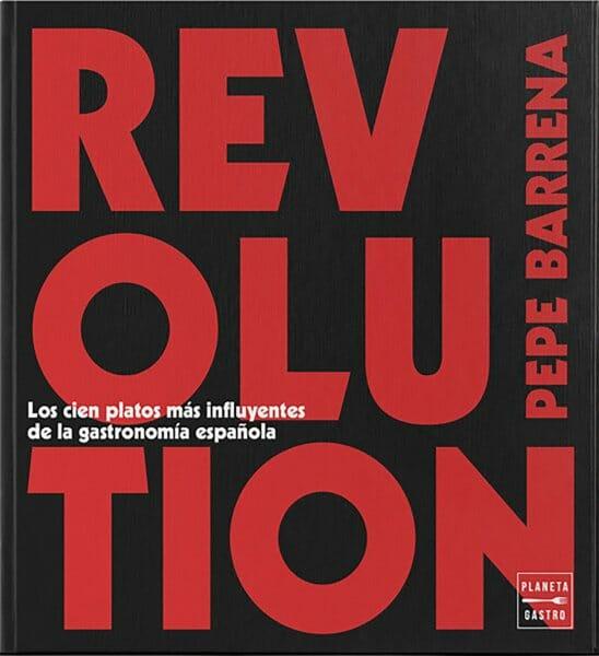 Revolution: los cien platos más influyentes de la gastronomía española
