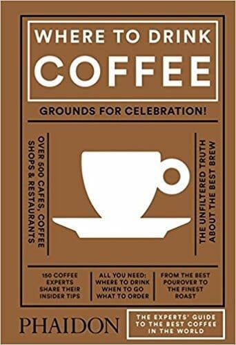 Where to drink Coffee: 150 cafés seleccionados por expertos
