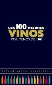 Portada de Los 100 mejores vinos por menos de 10 euros del 2018