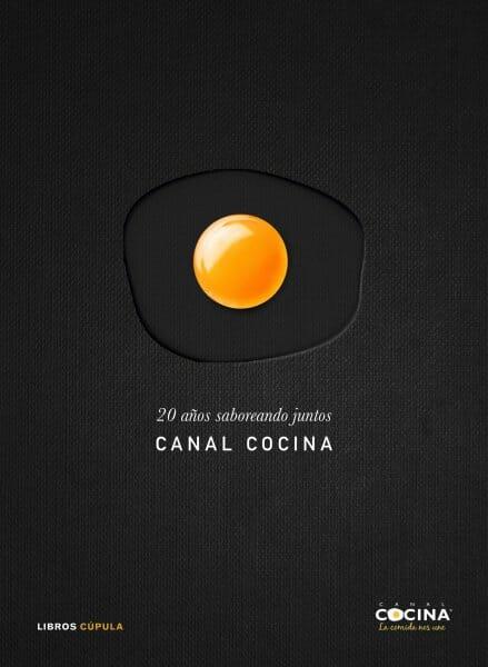 Libro 20 años saboreando juntos Canal Cocina
