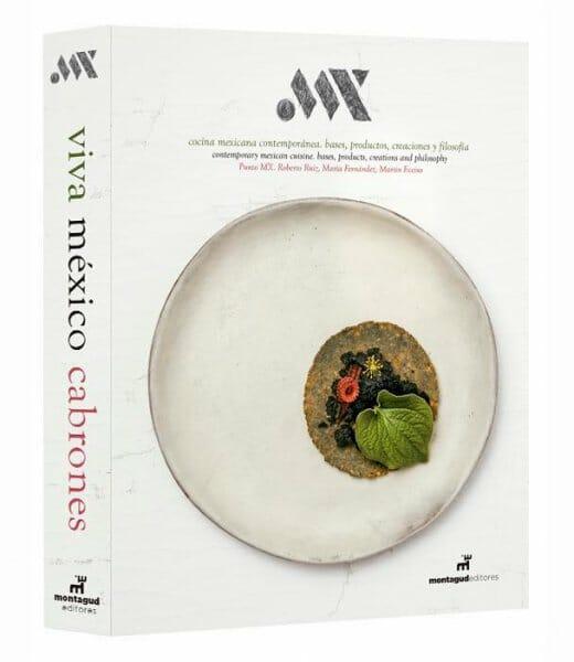 Punto MX, cocina mexicana contemporánea: bases, productos, creaciones y filosofía
