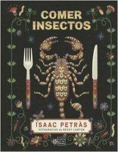 Portada de Comer insectos