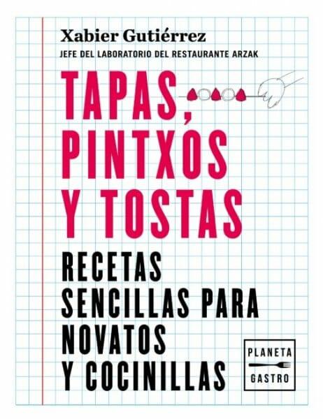 Tapas, pintxos y tostas_Xabier Gutierrez