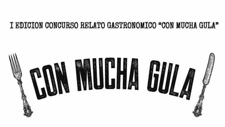Concurso de Relatos Gastronómicos Con Mucha Gula