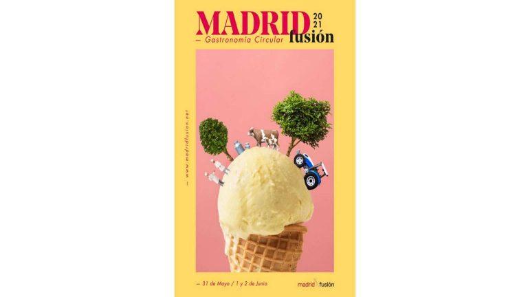 Madrid Fusión 2021: Gastronomía Circular del 31 de Mayo al 2 de Junio en IFEMA