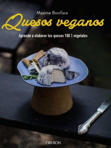 "Quesos veganos"" de Maxime Boniface"