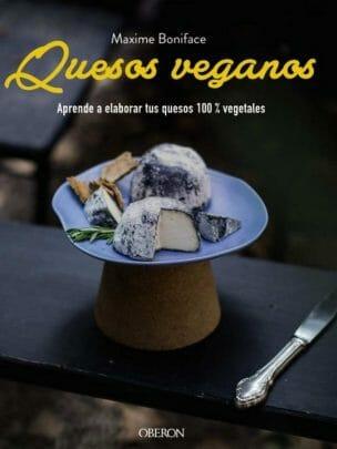 """Quesos veganos""""de Maxime Boniface"""