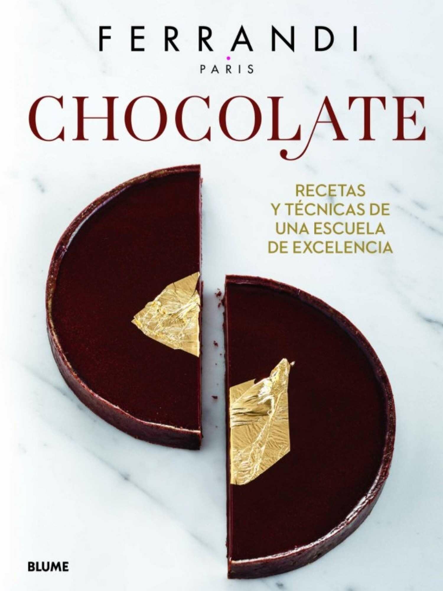 Chocolate: recetas y técnicas de una escuela de excelencia